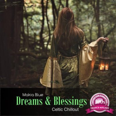 Makia Blue - Dreams & Blessings (2019)