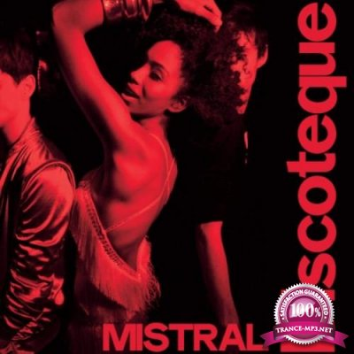 Mistral - Discoteque (2019)