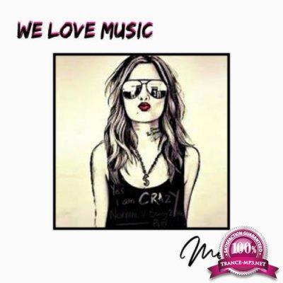 Monella - We Love Music (2019)