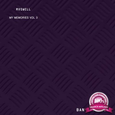 Roswell (IT) - MY MEMORIES VOL 3 (2019)