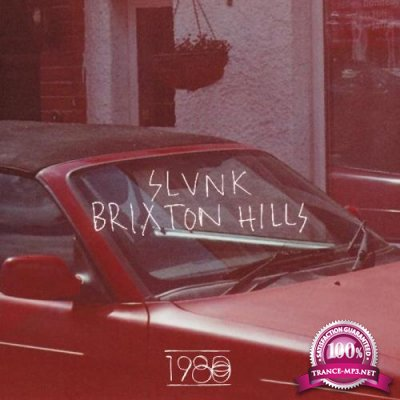 Slunk - Brixton Hills (2019)