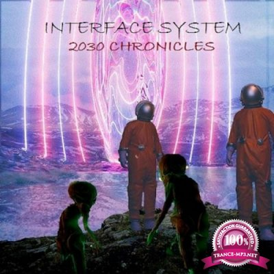 Interface System - 2030 Chronicles EP (2019)