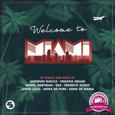 Sirup Music Switzerland - Welcome To Miami 2019 (2019)