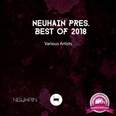 Neuhain - Neuhain Presents Best of 2018 (2019)