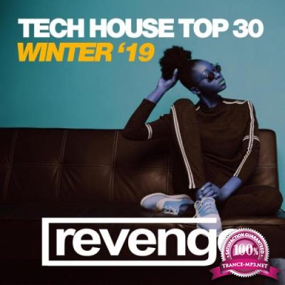 Revenge Music - Tech House Top 30 Winter '19 (2019)