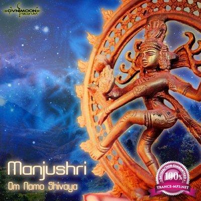 Manjushri - Om Namo Shiva EP (2019)
