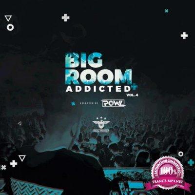 Bigroom Addicted Vol.4 (2019)