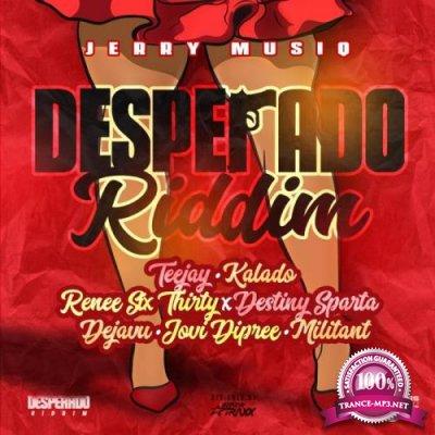 Desparado Riddim (2019)