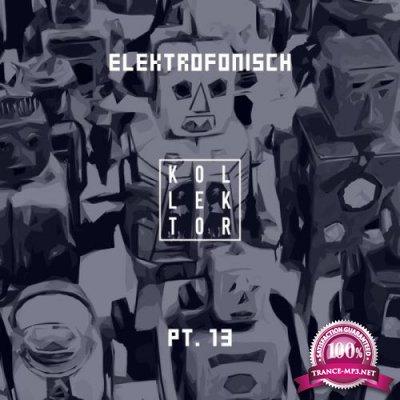 Elektrofonisch, Pt. 13 (2019)