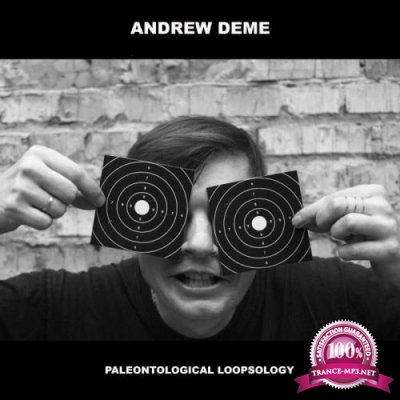 Andrew Deme - Paleontological Loopsology (2019)