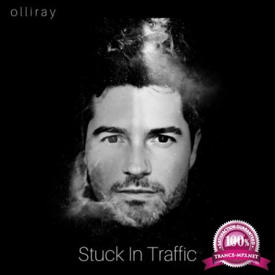 olliray - Stuck In Traffic (2019)