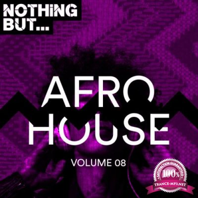 Nothing But... Jackin' House, Vol. 08 (2019)