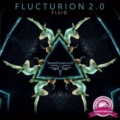 Flucturion 2.0 - Fluid (2019)
