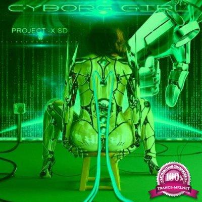 Cyborg Girl - Project -X SD (2019)