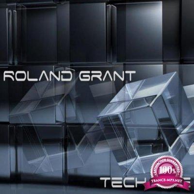 Roland Grant - Tech Time (2019)