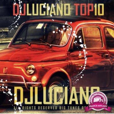 DJ Luciano - DJ Luciano Top 10 (2019)