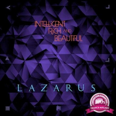 Intelligent Rich and Beautiful - Lazarus (2019)