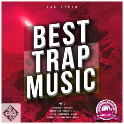 Best Trap Music by Labirynth, Pt. 3 (2019)