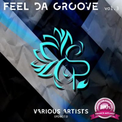 Feel Da Groove, Vol. 3 (2019)