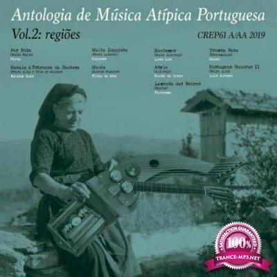 Antologia de Mutisica Atitipica Portuguesa Vol. 2 Regioes (2019)