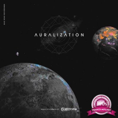 Blue Soho Recordings - Auralization (Mixed by OzzyXPM) (2019)