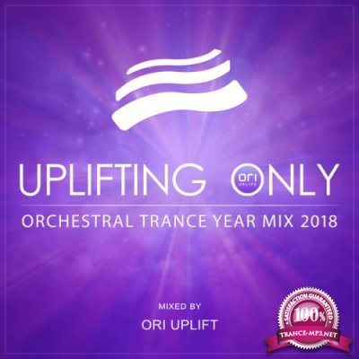 Abora Music: Uplifting Only Orchestral Trance Year Mix 2018 (2019) FLAC