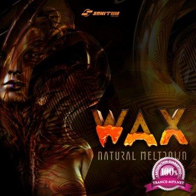 WAX - Natural Meltdown EP (2019)