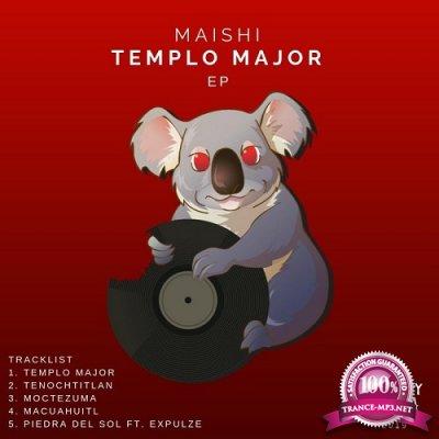 Maishi - Templo Major EP (2019)