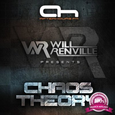 Will Renville, Metta & Glyde - Chaos Theory 022 (2019-02-26)