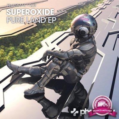 Superoxide - Pure Land EP (2019)