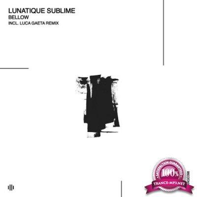Lunatique Sublime - Bellow EP (2019)