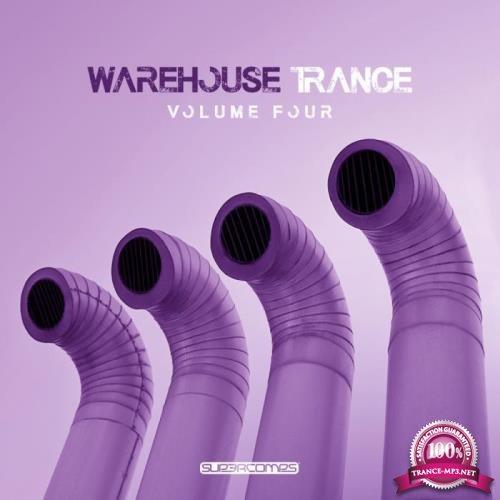 Warehouse Trance, Vol. 4 (2019)