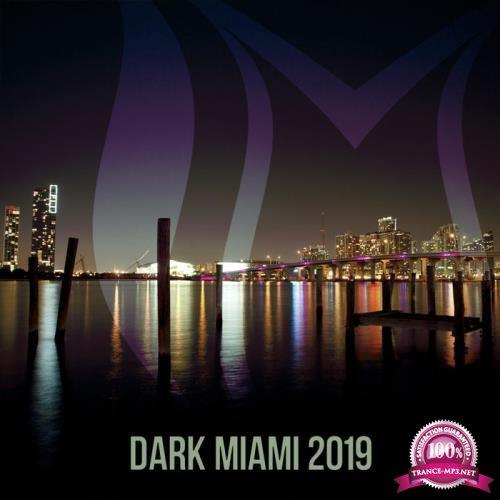 Suanda Dark: Dark Miami 2019 (2019)
