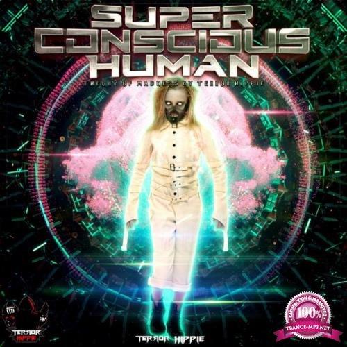 Terror Hippie: Superconscious Human (2019)