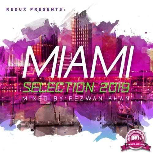Redux Miami Selection 2019 (Mixed By Rezwan Khan) (2019) FLAC