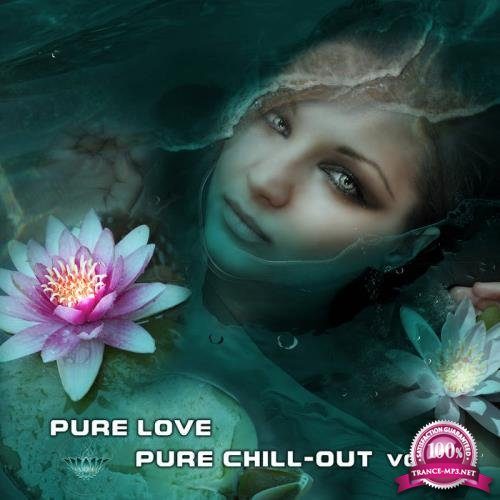 Argus - Pure Love, Pure Chill-Out, Vol. 1 (2019) FLAC