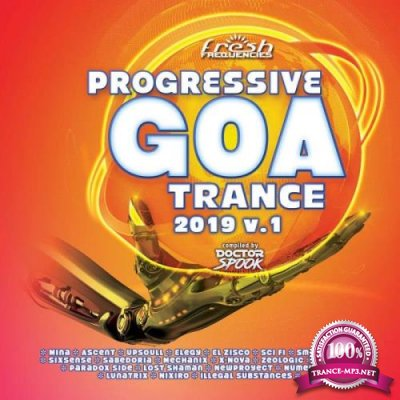 Progressive Goa Trance 2019, Vol. 1 (2019)