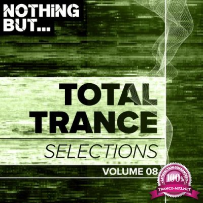 Nothing But... Total Trance Selections Vol. 08 (2019)