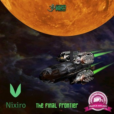 Nixiro - The Final Frontier EP (2019)