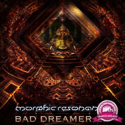 Morphic Resonance - Bad Dreamer EP (2019)