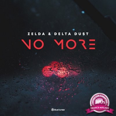 Zelda & Delta Dust - No More EP (2019)