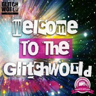 Welcome to the Glitchworld (2019)