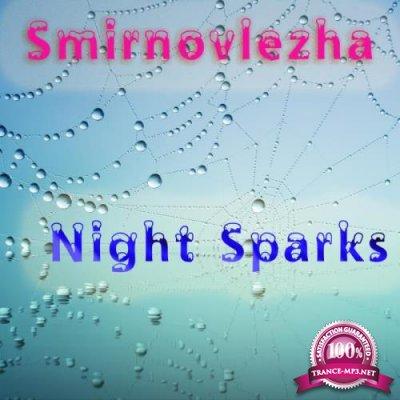 Smirnovlezha - Night Sparks (2019)