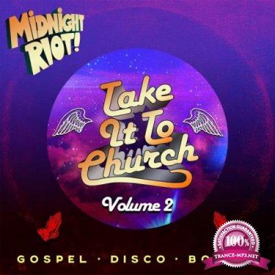 Midnight Riot - Take It to Church, Vol. 2 (2019)
