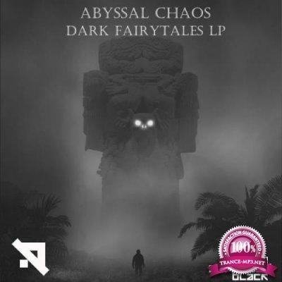 Advanced: Abyssal Chaos - Dark Fairytales LP (2019)