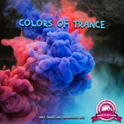 Colors of Trance (Only Trance and Progressive Hits) (2019)
