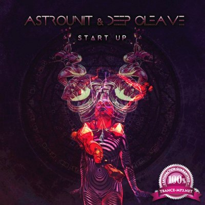 Astrounit & Deep Cleave - Start Up EP (2019)