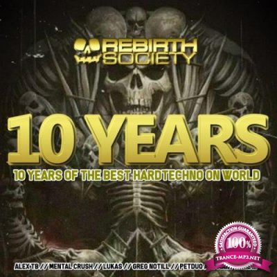 10 Years Of Rebirth Society Records (2019)
