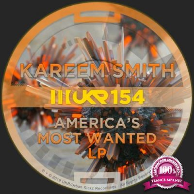 Kareem Smith - America's Most Wanted LP (2019)