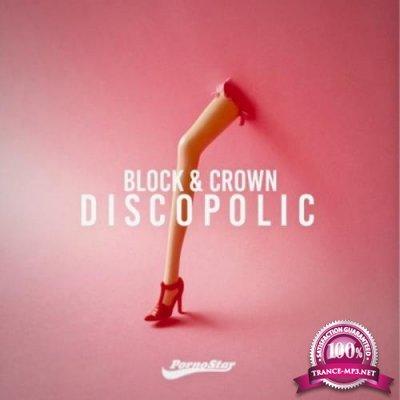 Block & Crown - Discopolic, Vol. 1 (2019) FLAC